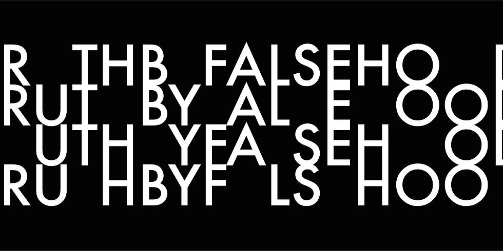 TRUTH BY FALSEHOOD