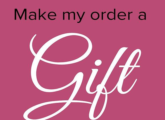 Make My Order a Gift