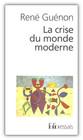 [Café littéraire] La crise du monde moderne de René Guénon