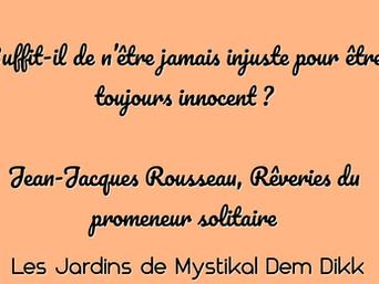Jean-Jacques Rousseau : Justice et innocence..