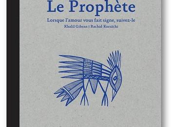 [Café littéraire] Le Prophète de Khalil GIBRAN   illustrations de Rachid KORAÏCHI