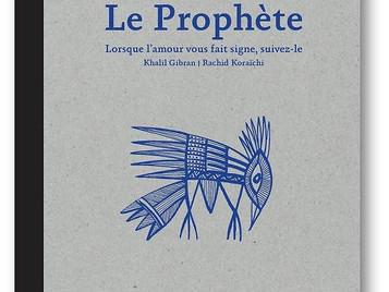 [Café littéraire] Le Prophète de Khalil GIBRAN | illustrations de Rachid KORAÏCHI