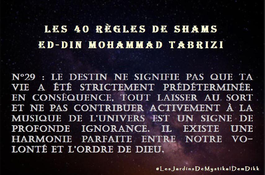 règle 29, Les 40 règles de Shams ed-Din Mohammad Tabrizi