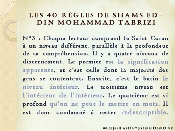 Règle 3 - Les 40 règles de Shams ed-Din Mohammad Tabrizi