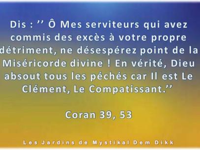 [Le verset du jour] Ne désespérez pas de la miséricorde d'Allah.. Coran 39, 53