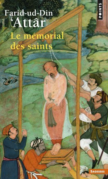 Le mémorial des saints de Farid-ud-Din' Attar
