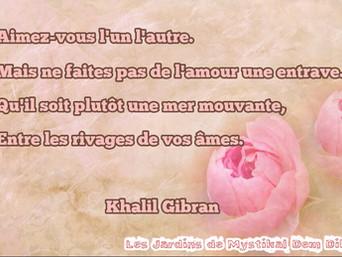 Khalil GIBRAN : Aimez-vous l'un l'autre