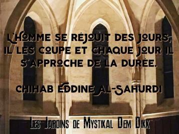 Chihab Eddine Al-Sahurdi : L'Homme se réjouit des jours..