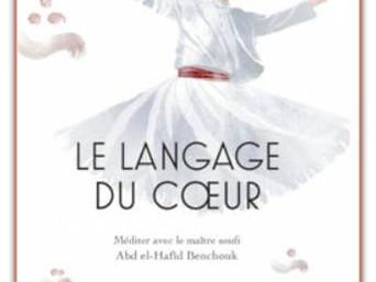 [Le café littéraire] Le langage du cœur d'Abd el-Hafîd Benchouk