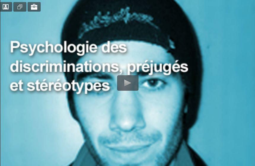 http://www.psychologie-sociale.com/index.php/fr/videos/discrimination-stereotypes-et-prejuges/403-psychologie-des-discriminations-prejuges-et-stereotypes