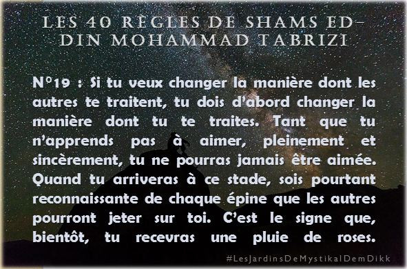 Règle 19 - Les 40 règles de Shams ed-Din Mohammad Tabrizi