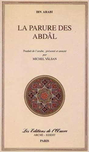 La parure des Abdâls, Ibn Arabi