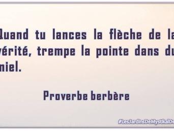 [Proverbe africain] Quand tu lances la flèche de la vérité..