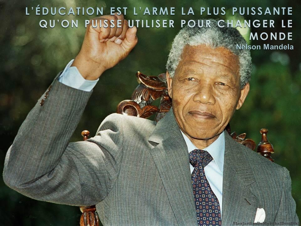 Nelson Mandela L éducation Est L Arme La Plus Puissante Qu