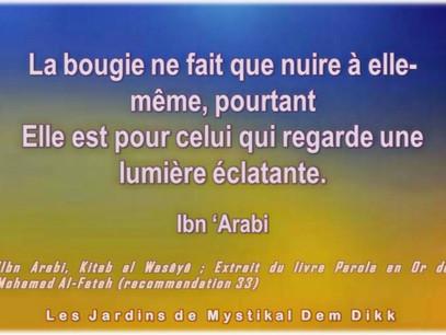 Kitab al Wasâyâ - Paroles en or, Ibn 'Arabi : Garde-toi de lâcher celui qui te demande secours (33)