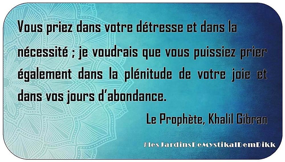 De la prière - Khalil Gibran