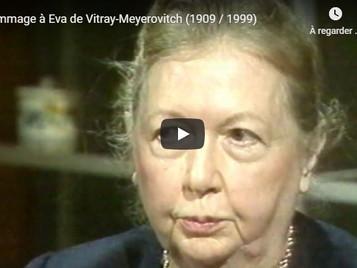 [Vidéo] Hommage à Eva de Vitray-Meyerovitch (1909 / 1999)