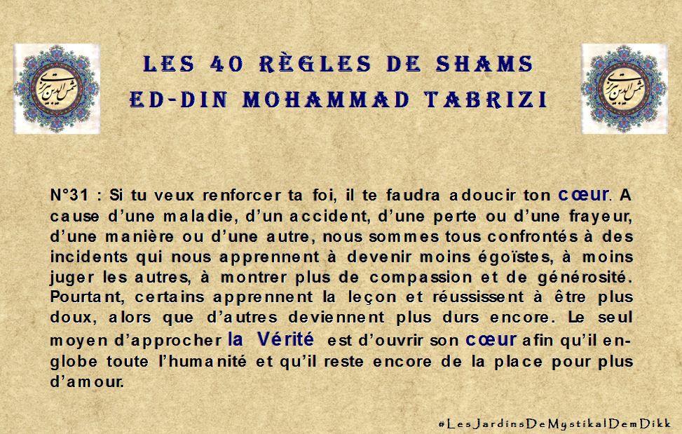 règle 31, Les 40 règles de Shams ed-Din Mohammad Tabrizi