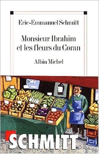Monsieur Ibrahim et les Fleurs du Coran, Eric-Emmanuel Schmitt
