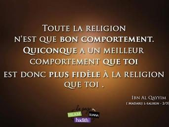 Ibn al Qayyim : Toute la religion n'est que bon comportement