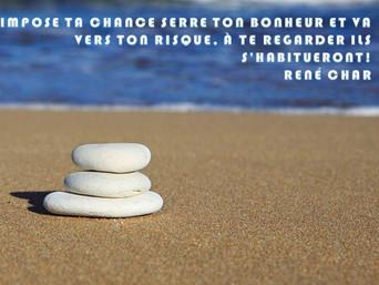 René Char : Impose ta chance, serre ton bonheur