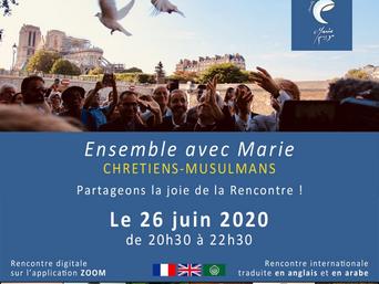 [Vidéo] Rencontre en ligne - Ensemble avec Marie, Chrétiens et Musulmans, vendredi 26 juin 2020