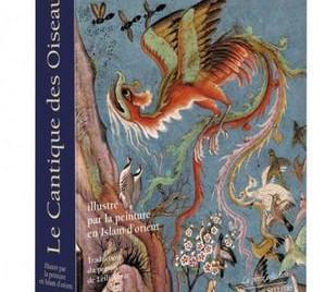 [Café littéraire] Le Cantique des Oiseaux de Farîd od-dîn 'Attâr -  Traduction versifiée de Leili An