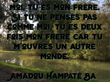 Amadou Hampaté Ba : Si tu penses comme moi..