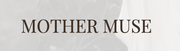 Mother Muse Mag.png