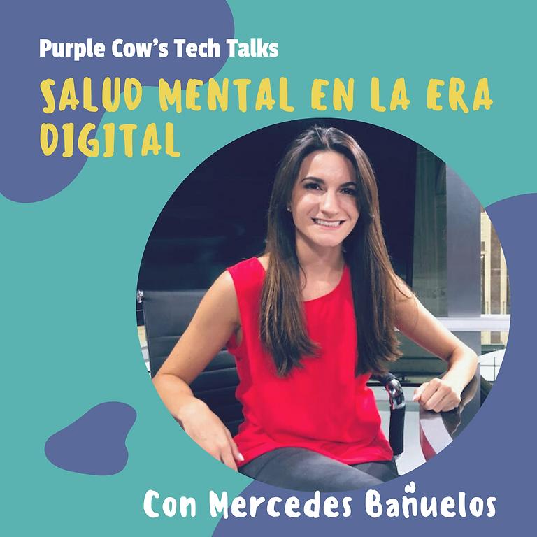 Salud Mental en la Era Digital   Con Mercedes Bañuelos