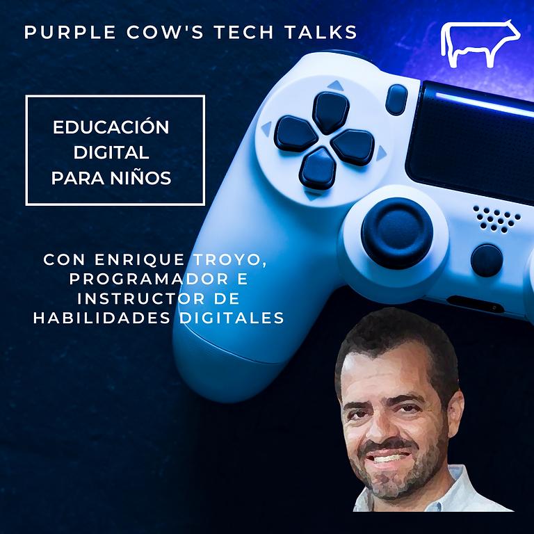 Educación digital para niños   Con Enrique Troyo