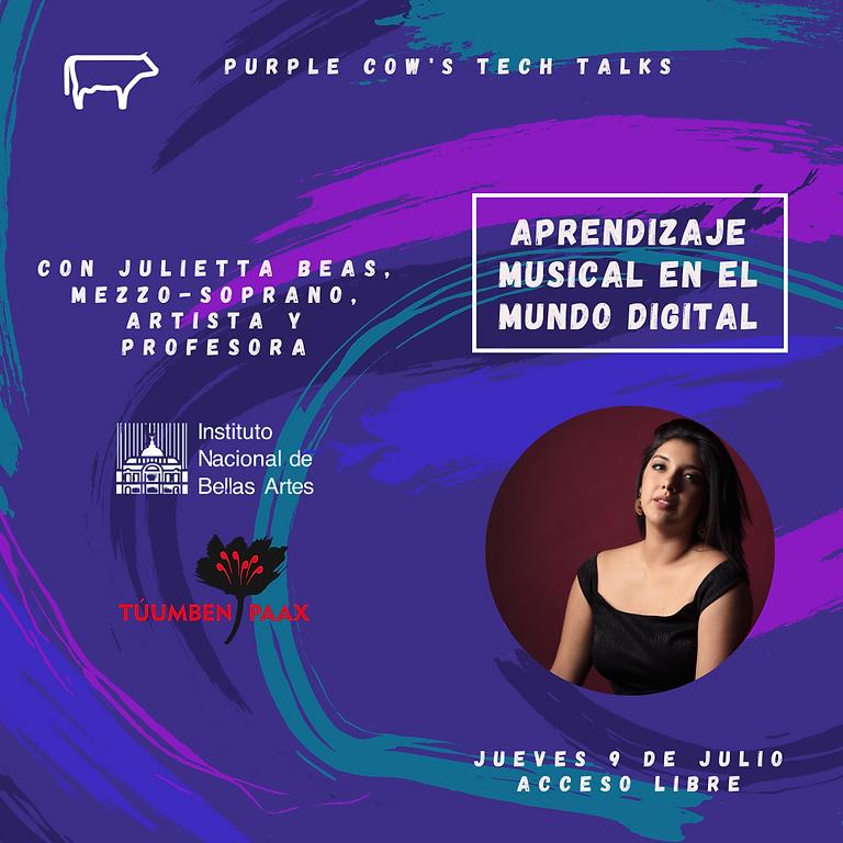 Aprendizaje musical en el mundo digital   Con Julietta Beas