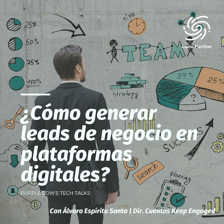 ¿Cómo generar leads de negocio en plataformas digitales?