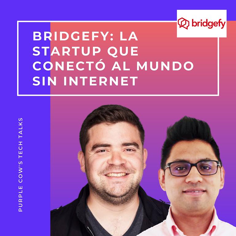 Bridgefy: la startup que conectó al mundo sin internet