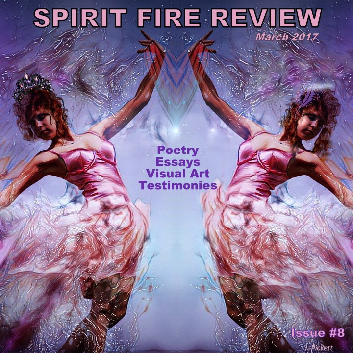 Spirit Fire Review, March 2017, Issue #8