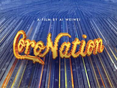 Coronation - A film by Ai Weiwei
