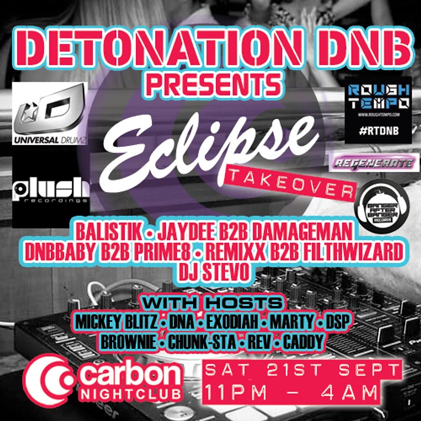 Detonation DNB: Eclipse Takeover
