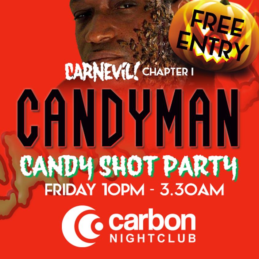 CarnEvil Chapter 1 - Candyman Candy Shot Party