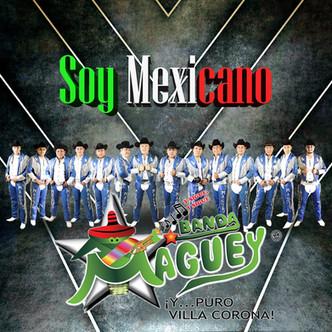 #SoyMexicano nuestro nuevo cd