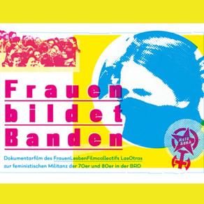"""Film """"Frauen bildet Banden"""" heute (10.04) online!"""