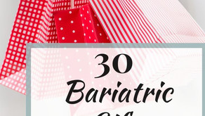 30 Gift Ideas for Bariatric Weight loss Surgery Patients