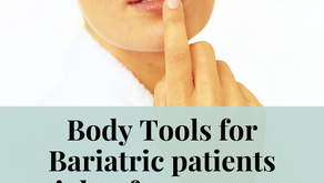 Beauty Skin Necessities after Bariatric Surgery every patient should consider during recovery