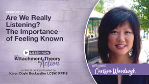 Carissa Woodwyk: Are We Listening? The Importance of Feeling Known