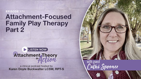 Cathi Spooner: Attachment-Focused Family Play Therapy - Part 2