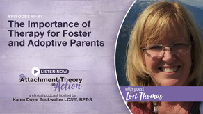 Lori Thomas: The Importance of Therapy for Foster & Adoptive Families