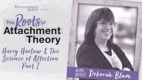 Deborah Blum: Harry Harlow & The Science of Affection - Part 1