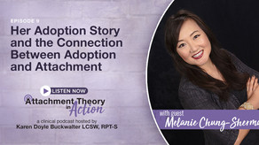 Melanie Chung-Sherman: Her Adoption Story