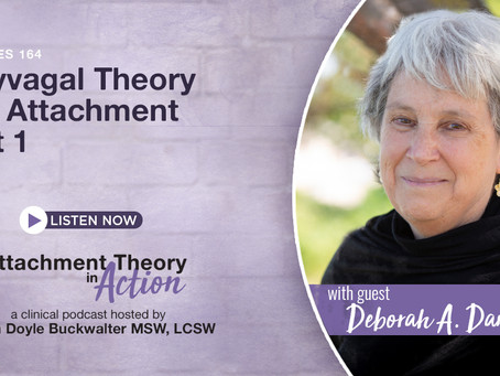 Deborah A. Dana: Polyvagal Theory and Attachment - Part 1