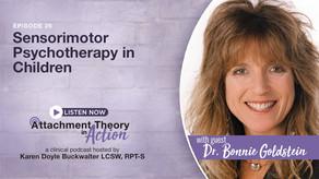 Dr. Bonnie Goldstein: Sensorimotor Psychotherapy in Children