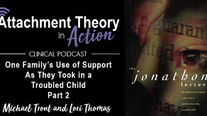 Michael Trout & Lori Thomas: The Jonathon Letters - Part 2